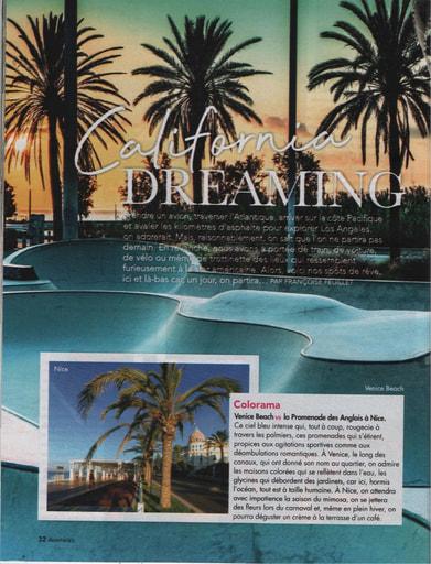Avantages - California Dreaming  Californie versus France... Tel est le chemin à parcourir dans cet article.